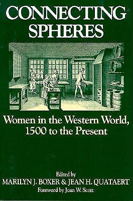 Image for Connecting Spheres: Women in the Western World, 1500 to the Present