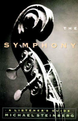 Image for The Symphony: A Listener's Guide