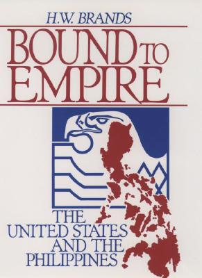 Image for Bound to Empire: The United States and the Philippines