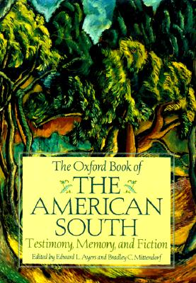 Image for The Oxford Book of the American South: Testimony, Memory, and Fiction