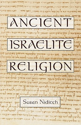 Ancient Israelite Religion, NIDITCH, Susan