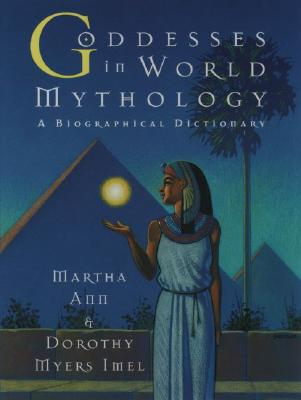 Image for Goddesses in World Mythology