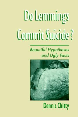 Image for Do Lemmings Commit Suicide?: Beautiful Hypotheses and Ugly Facts