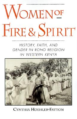 Image for WOMEN OF FIRE AND SPIRIT : HISTORY  FAIT