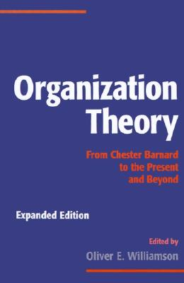 Image for Organization Theory: From Chester Barnard to the Present and Beyond