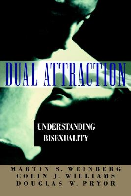 Image for Dual Attraction: Understanding Bisexuality