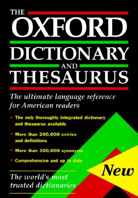 Image for The Oxford Dictionary and Thesaurus: The Ultimate Language Reference for American Readers