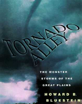 Image for Tornado Alley: Monster Storms of the Great Plains