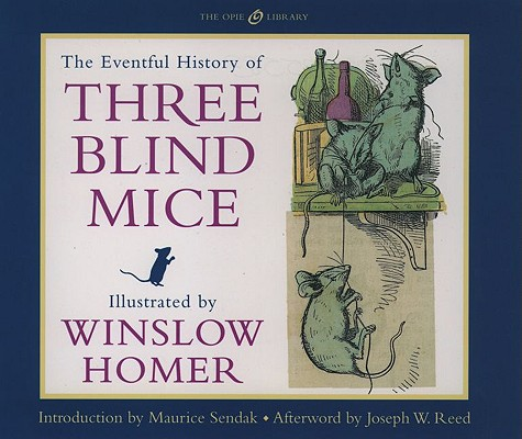 Image for The Eventful History of Three Blind Mice (The Iona and Peter Opie Library of Children's Literature)