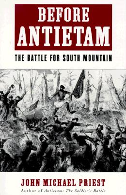 Image for Before Antietam: The Battle for South Mountain