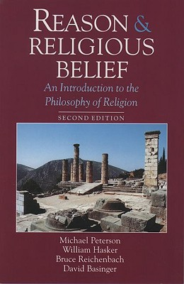 Image for Reason and Religious Belief: An Introduction to the Philosophy of Religion