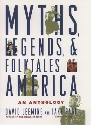 Image for Myths, Legends, and Folktales of America: An Anthology