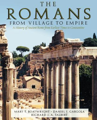 Image for THE ROMANS: FROM VILLAGE TO EMPIRE