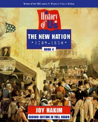 Image for A History of US: Book 4: The New Nation (1789-1850)