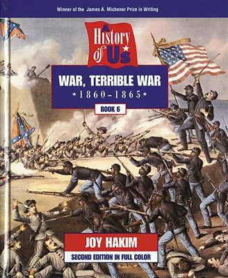 Image for A History of US: Book 6: War, Terrible War (1860-1865)