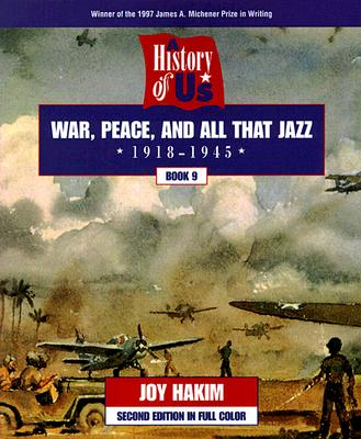 Image for A History of US: Book 9: War, Peace, and All That Jazz (1918-1945)