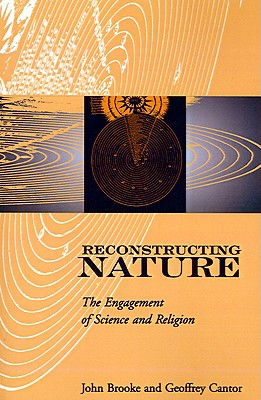 Image for Reconstructing Nature: The Engagement of Science and Religion (Glasgow Gifford Lectures)