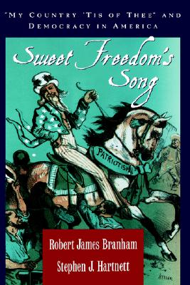 Image for Sweet Freedom's Song: My Country 'Tis of Thee and Democracy in America
