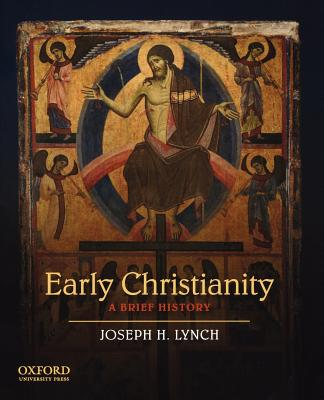 Image for Early Christianity: A Brief History