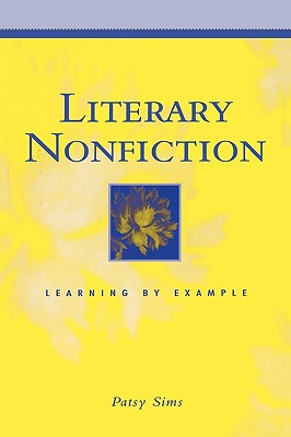 Image for Literary Nonfiction: Learning by Example