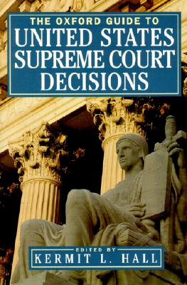 Image for The Oxford Guide to United States Supreme Court Decisions