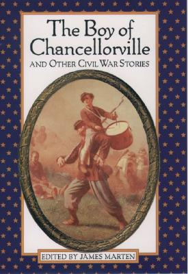 Image for The Boy of Chancellorville and Other Civil War Stories