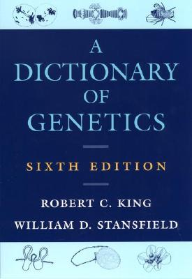 Image for A Dictionary of Genetics