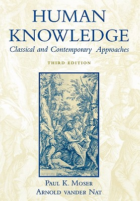 Image for Human Knowledge: Classical and Contemporary Approaches