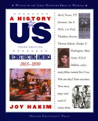 Image for A History of US: Book 7: Reconstructing America 1865-1890