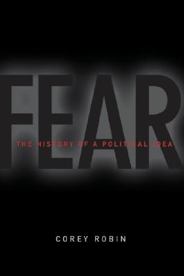 Image for Fear: The History of a Political Idea