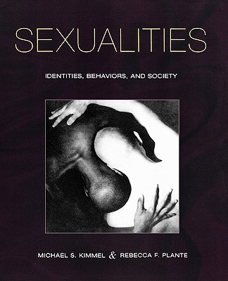 Image for SEXUALITIES IDENTITIES, BEHAVIORS, AND SOCIETY