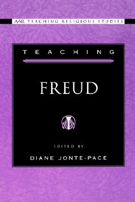 Teaching Freud (AAR Teaching Religious Studies)