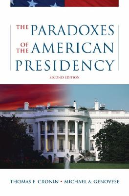 Image for The Paradoxes of the American Presidency