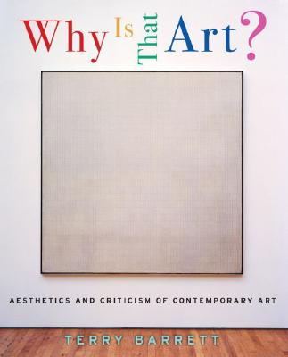 Image for WHY IS THAT ART?  Aesthetics and Criticism of Contemporary Art