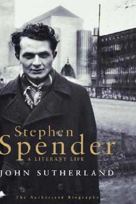 Image for Stephen Spender: A Literary Life