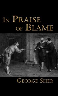 In Praise of Blame, Sher, George