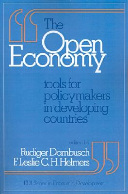 Image for The Open Economy: Tools for Policymakers in Developing Countries (EDI Series in Economic Development)