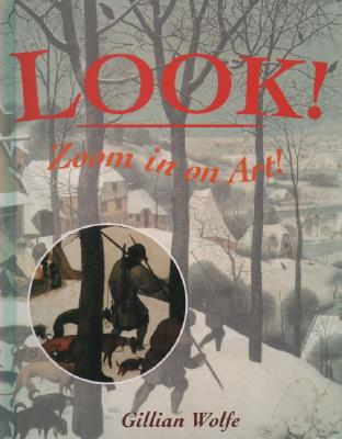 Image for LOOK! Zoom in on Art