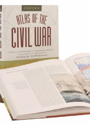 The Oxford Atlas of the Civil War, Woodworth, Steven E.; Winkle, Kenneth J.