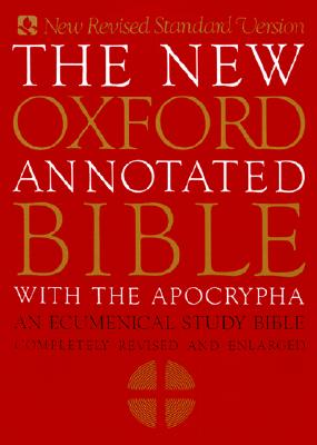 The New Oxford Annotated Bible with Apocrypha: An Ecumenical Study Bible, Bruce M. Metzger, ed.