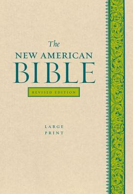 """Image for """"The New American Bible, Revised Edition, Large Print 12-Point Type"""""""