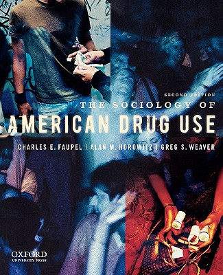 Image for Sociology Of American Drug Use, The