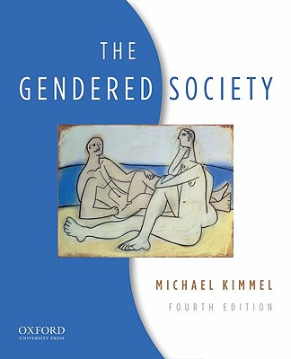 The Gendered Society, Kimmel, Michael