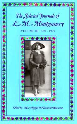 Image for The Selected Journals of L. M. Montgomery Volume III: 1921-1929