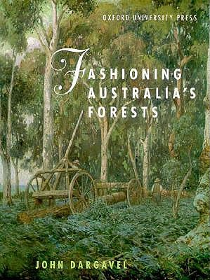 Image for Fashioning Australia's Forests