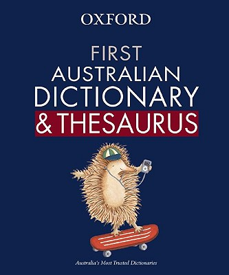 Image for First Australian Dictionary and Thesaurus
