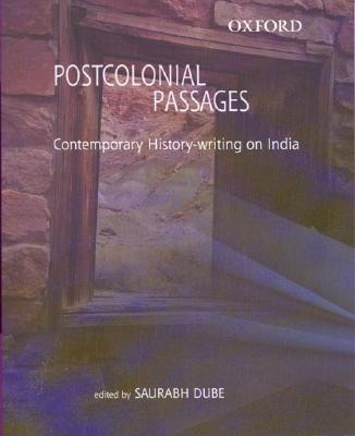 Image for Postcolonial Passages: Contemporary History-writing on India