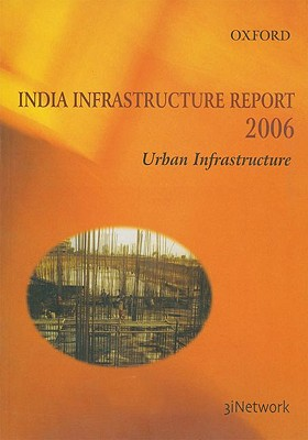 Image for India Infrastructure Report 2006: Urban Infrastructure