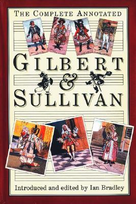 Image for The Complete Annotated Gilbert & Sullivan
