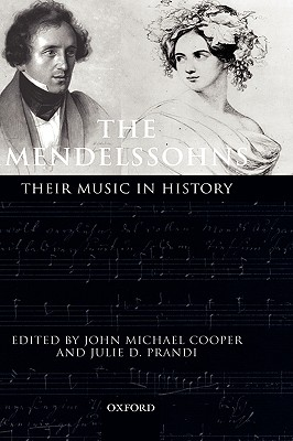 The Mendelssohns: Their Music in History
